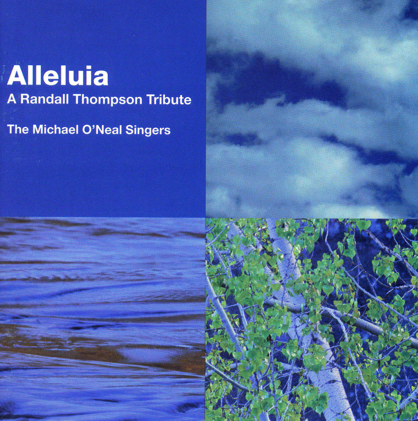 Alleluia: A Randall Thompson Tribute