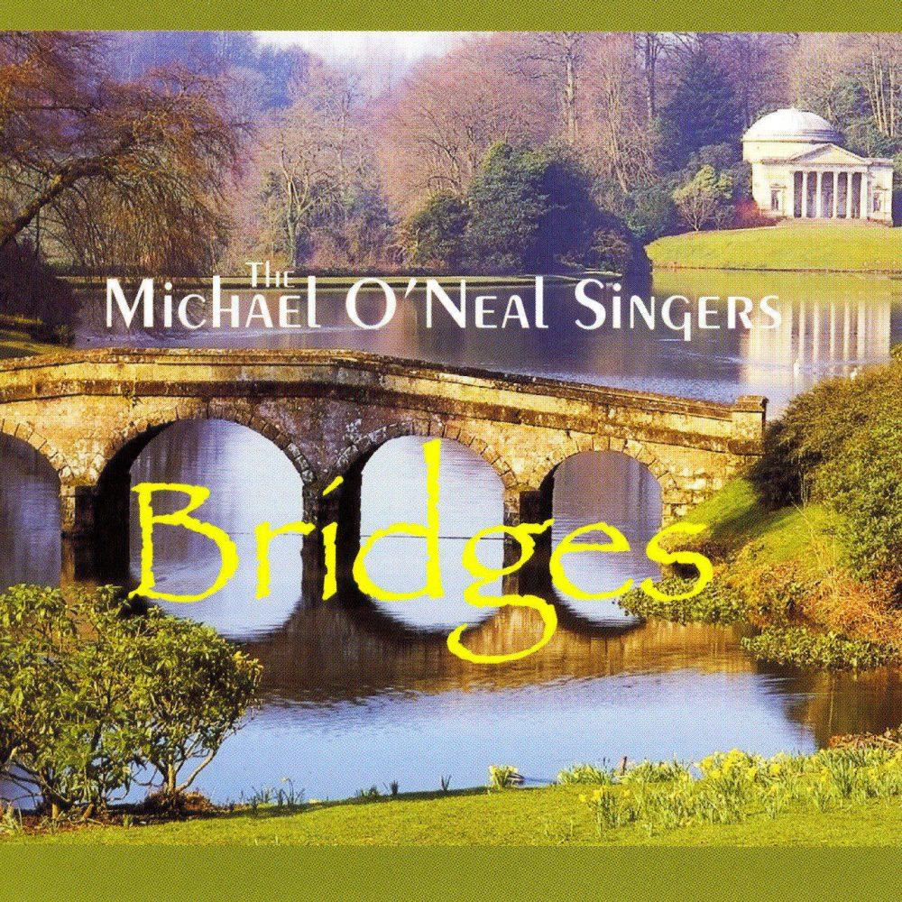 Bridges: American and British Choral Classics