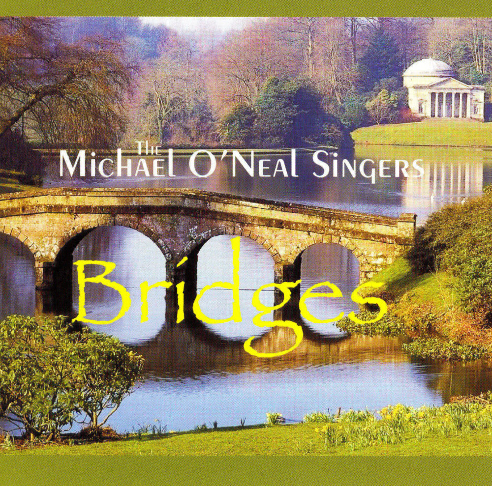 Bridges: American and British Choral Classics