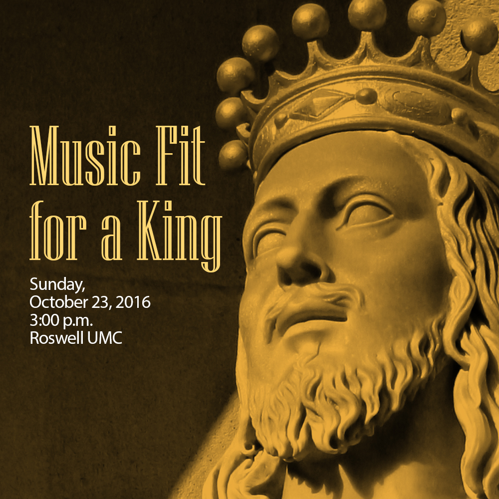 Music Fit for a King Concert